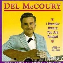 I Wonder Where You Are to - CD Audio di Del McCoury