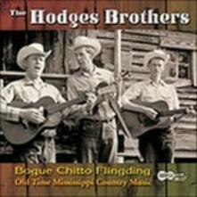 Bogue Chitto Flingding - CD Audio di Hodges Brothers