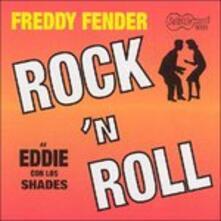 Rock 'n Roll - CD Audio di Freddy Fender