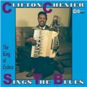 CD Sings the Blues Clifton Chenier