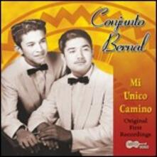 Mi unico camino - CD Audio di Conjunto Bernal