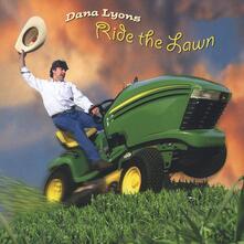 Ride The Lawn - CD Audio di Dana Lyons