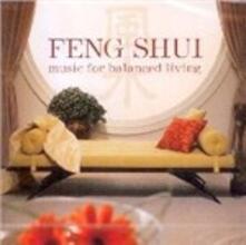 Feng Shui. Music for Balanced Living - CD Audio di Daniel May