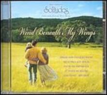 Wind Beneath My Wings - CD Audio di Richard Evans
