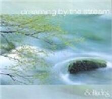 Dreaming By the Stream - CD Audio di Donald Quan