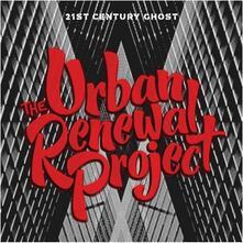 21st Century Ghost - CD Audio di Urban Renewal Project