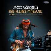 Vinile Truth, Liberty & Soul Jaco Pastorius