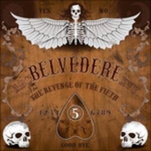 Revenge Of The Fifth - Vinile LP di Belvedere
