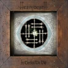 In Circles We Die (Digipack) - CD Audio di Heavydeath