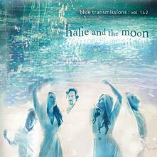 Blues Transmissions - CD Audio di Halie and the Moon