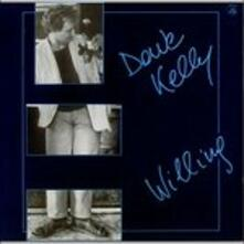 Willing - CD Audio di Dave Kelly