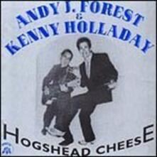 Hogshead Cheese - CD Audio di Andy J. Forest,Kenny Holladay