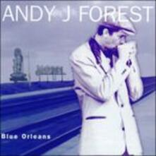 Blue Orleans - CD Audio di Andy J. Forest