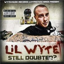 Still Doubted - CD Audio di Lil Wyte