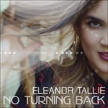 No Turning Back - CD Audio di Eleanor Tallie