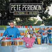 CD Esquina Del Bailador Pete Perignon