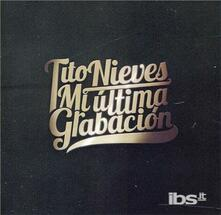 Mi ultima grabacion - CD Audio di Tito Nieves