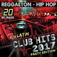 Latin Club Hits 2017 - CD Audio
