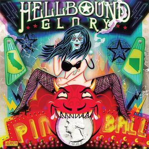 Pinball - Vinile LP di Hellbound Glory