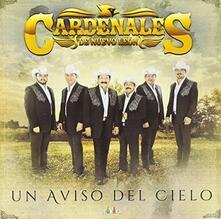 Un aviso del cielo - CD Audio di Cardenales de Nuevo Leon