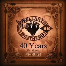 40 Years: The Album - CD Audio di Bellamy Brothers