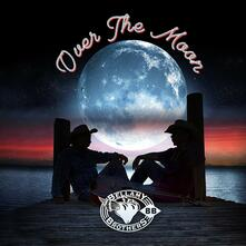 Over the Moon - CD Audio di Bellamy Brothers