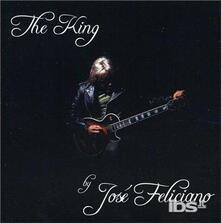 King. By Jose Feliciano - CD Audio di José Feliciano