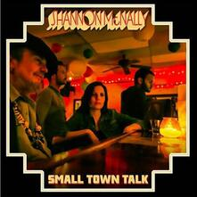 Small Town Talk - CD Audio di Shannon McNally