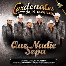 Que nadie sepa - CD Audio di Cardenales de Nuevo Leon