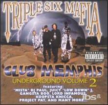 Vol. 2-Club Memphis Undergroun - CD Audio di Three 6 Mafia