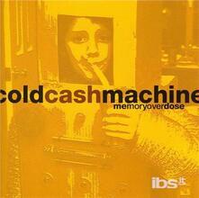 Memory Overdose - CD Audio di Cold Cash Machine