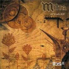All Gods Kill - CD Audio di Mitra