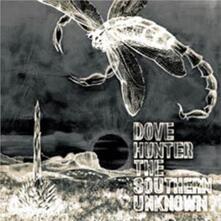Southern Unknown - CD Audio di Dove Hunter