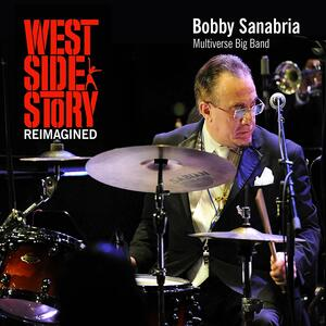 West Side Story Reimagined - CD Audio di Multiverse Jazz Quartet,Bobby Sanabria