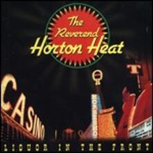 Liquor in the Front - CD Audio di Reverend Horton Heat