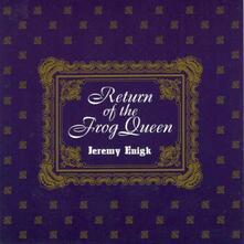 Return of the Frog Queen - CD Audio di Jeremy Enigk