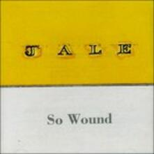 So Wound - CD Audio di Jale