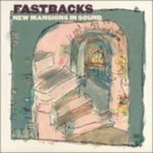 New Mansions in Sound - CD Audio di Fastbacks