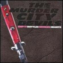 Empty Bottles Broken Hearts - CD Audio di Murder City Devils
