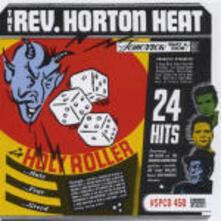 Holy Roller - CD Audio di Reverend Horton Heat