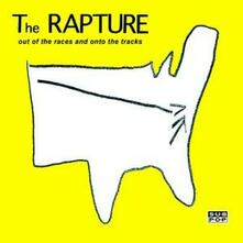 Out of the Races and Onto the Tracks - CD Audio Singolo di Rapture
