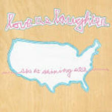 Sea to Shining Sea - CD Audio di Love as Laughter