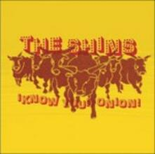 Know your Onion! - CD Audio Singolo di Shins