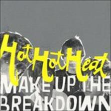 Make Up the Breakdown - CD Audio di Hot Hot Heat
