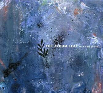 In A Safe Place - Vinile LP di Album Leaf