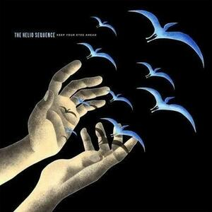 Keep Your Eyes Ahead - Vinile LP di Helio Sequence