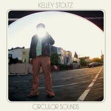 Circular Sounds (Vinyl Replica) - CD Audio di Kelley Stoltz