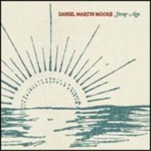 Stray Age - CD Audio di Daniel Martin Moore