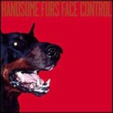 Face Control - CD Audio di Handsome Furs