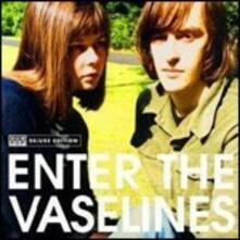 Enter the Vaselines (Deluxe Edition) - CD Audio di Vaselines